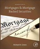 Introduction to Mortgages   Mortgage Backed Securities