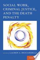 Social Work  Criminal Justice  and the Death Penalty