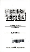 Killer's Crossing and the Drifter