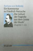 """Ein Kommentar zu Friedrich Nietzsche, """"Die Geburt der Tragödie aus dem Geiste der Musik"""""""