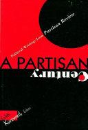 A Partisan Century