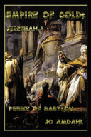Empire of Gold  Prince of Babylon  Jeremiah I