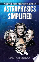 Astrophysics Simplified Book