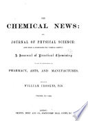 Chemical News and Journal of Industrial Science
