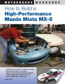 How to Build a High Performance Mazda Miata MX 5