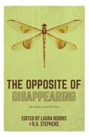 The Opposite of Disappearing