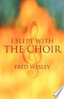 I Slept with the Choir