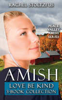 Amish Love Be Kind 3 Book Boxed Set