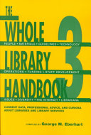 The Whole Library Handbook 3