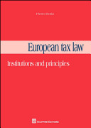 European Tax Law. Institutions and Principles