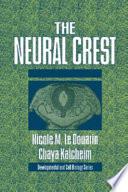 The Neural Crest Book