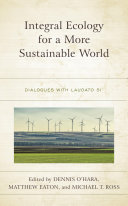 Integral Ecology for a More Sustainable World