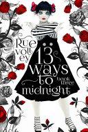 13 Ways to Midnight  The Midnight Saga Book  3  Book