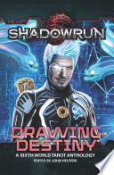 Shadowrun  Drawing Destiny