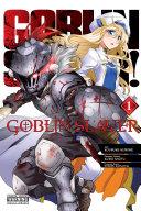 Goblin Slayer  Vol  1  manga