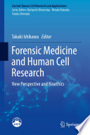 Forensic Medicine and Human Cell Research Book