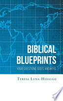 Biblical Blueprints Your Questions God s Answers