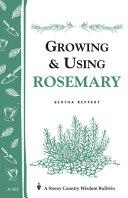 Growing & Using Rosemary