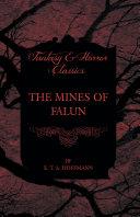 The Mines of Falun (Fantasy and Horror Classics)