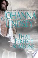 """That Perfect Someone: A Malory Novel"" by Johanna Lindsey"