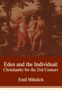 Pdf Eden and the Individual: Christianity for the 21st Century