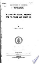 Manual of Testing Methods for Oil Shale and Shale Oil