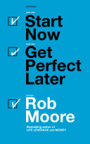 Start Now. Get Perfect Later Pdf/ePub eBook