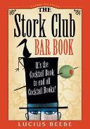 The Stork Club Bar Book Book