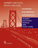 Advanced Engineering Mathematics, Student Solutions Manual and Study Guide