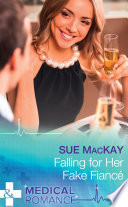 Falling For Her Fake Fianc    Mills   Boon Medical