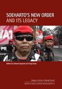 Soeharto s New Order and Its Legacy