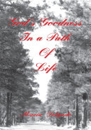 God's Goodness in a Path of Life