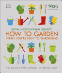 RHS How To Garden When You re New To Gardening