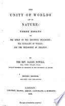 The Unity of Worlds and of Nature: Three Essays ... Second Edition ... Enlarged