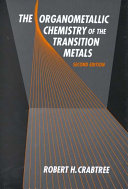 The organometallic chemistry of the transition metals /