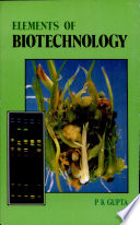 Elements of Biotechnology Book