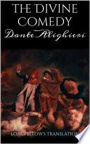 The Divine Comedy  Longfellow s Translation