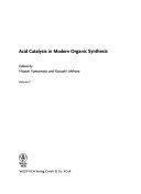 Acid Catalysis in Modern Organic Synthesis