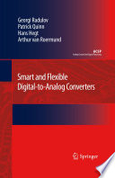 Smart and Flexible Digital to Analog Converters