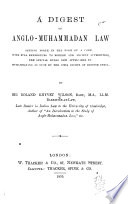 A Digest of Anglo Muhammadan Law