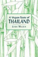A Vegan Taste of Thailand