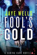 Fool's Gold: A Sabina Kane Novella ebook