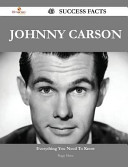 Johnny Carson 43 Success Facts   Everything You Need to Know about Johnny Carson