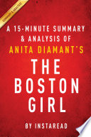 The Boston Girl by Anita Diamant   A 15 minute Summary   Analysis Book