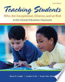 Teaching Students Who Are Exceptional, Diverse, and at Risk in the General Education Classroom + Enhanced Pearson Etext With Video Analysis Tool Access Card
