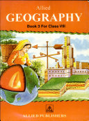 Allied Geography - Book 3 For Class Viii
