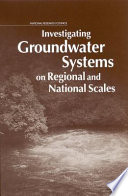 Investigating Groundwater Systems on Regional and National Scales Book