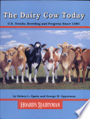 The Dairy Cow Today
