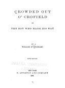 Crowded Out O  Crofield  Or  The Boy who Made His Way