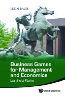Business Games For Management And Economics  Learning By Playing